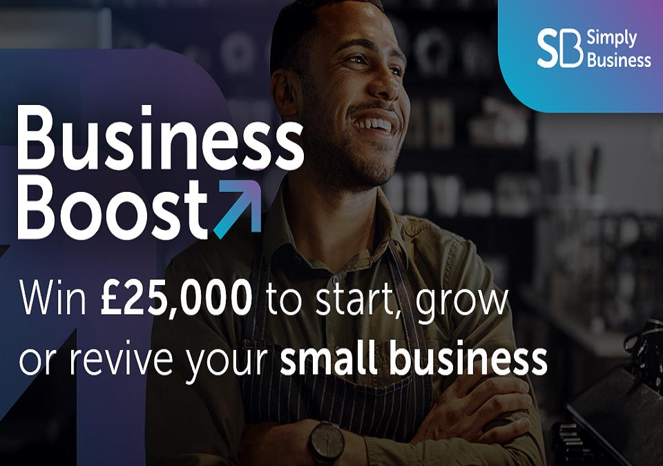 Business Boost Grant , win £25,000